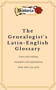 The Genealogist's Latin-English Glossary